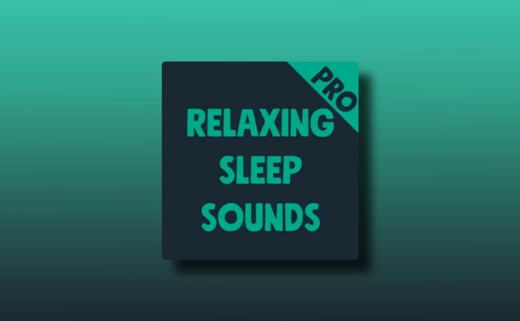 Relaxing Sleep Sounds PRO Paid Apk
